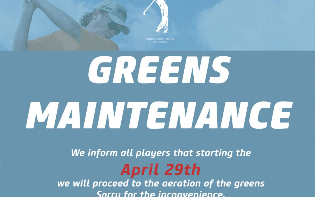 Greens Maintenance
